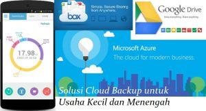 Solusi Cloud Backup untuk UKM