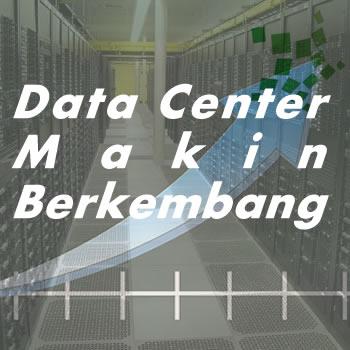 Negara indonesia data center semakin berkembang lho