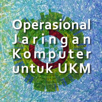 Tantangan Operasional Jaringan Komputer di Perusahaan UKM