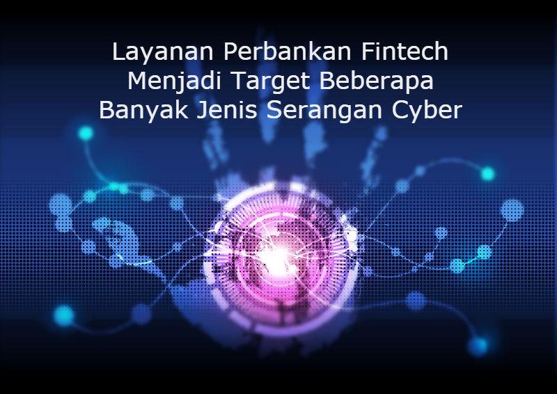 Layanan Perbankan Fintech Target Beberapa Macam Serangan