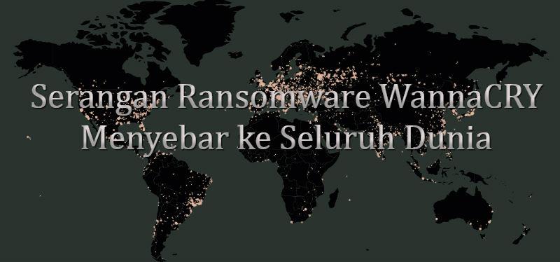 Serangan Ransomware WannaCRY Menyebar ke Seluruh Dunia