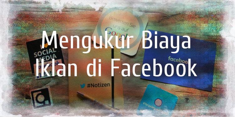 Berapa Biaya Iklan di Facebook untuk Branding Online Produk?