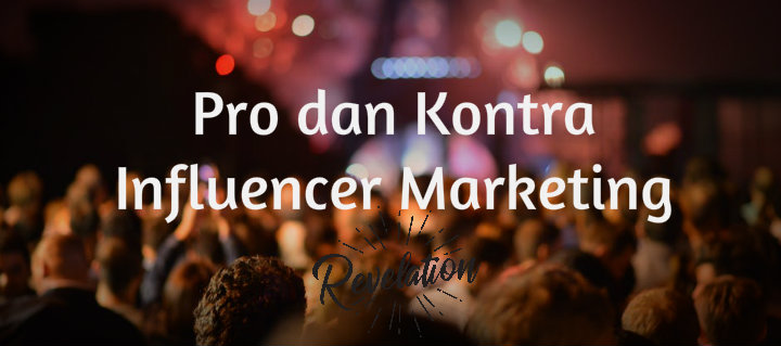 pro dan kontra influencer marketing