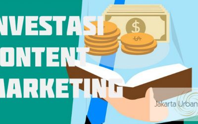 Kenapa Pemasaran Konten Merupakan Investasi di Perusahaan?