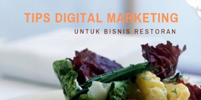 Tips Digital Marketing Restoran