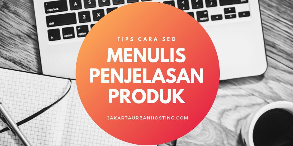 tips cara menulis penjelasan produk di website