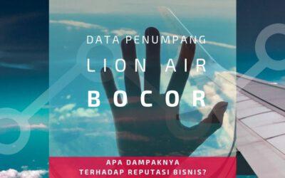 Data Penumpang Lion Air Bocor, Reputasi Bisnis Bisa Menurun