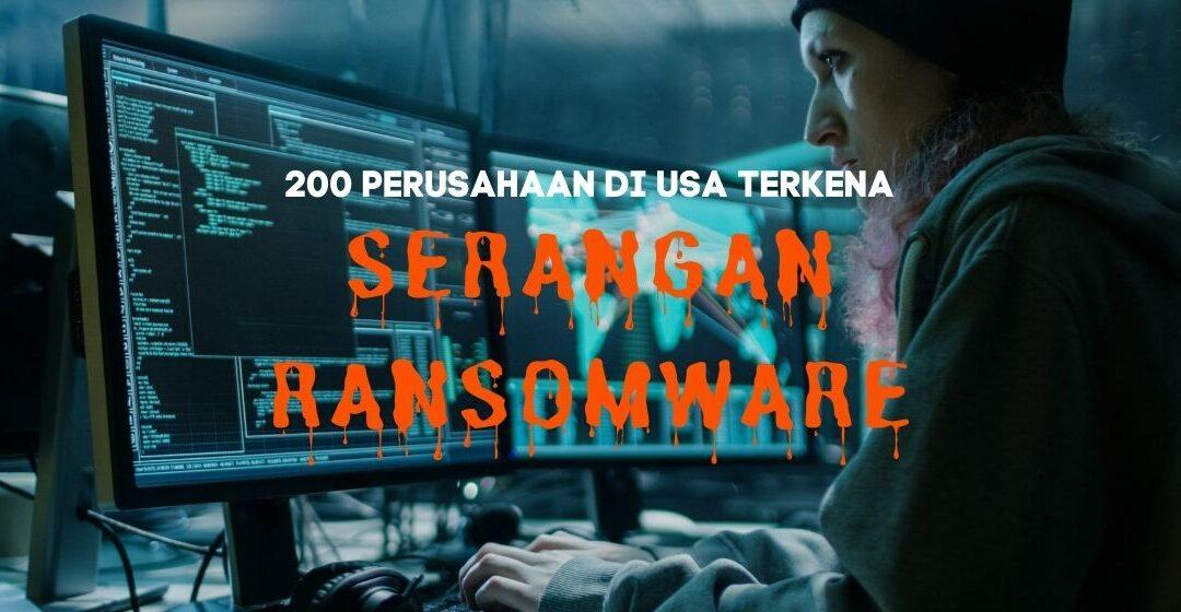 200 Perusahaan di Amerika Serikat Diserang Ransomware ReVIL