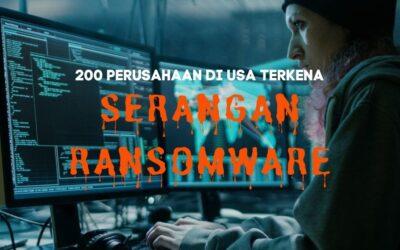 200 Perusahaan di Amerika Serikat Terkena Ransomware
